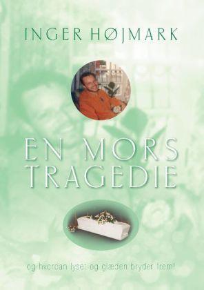 En mors tragedie