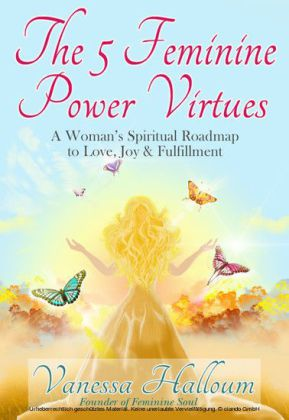 The 5 Feminine Power Virtues