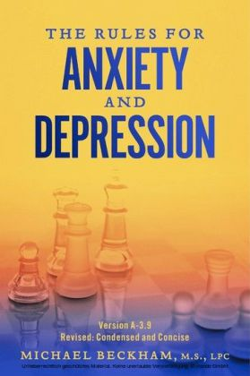 The Rules for Anxiety and Depression