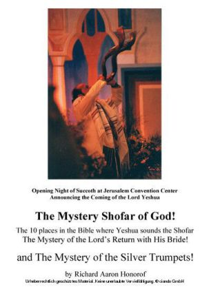 The Mystery Shofar of God! and The Mystery of the Silver Trumpets!