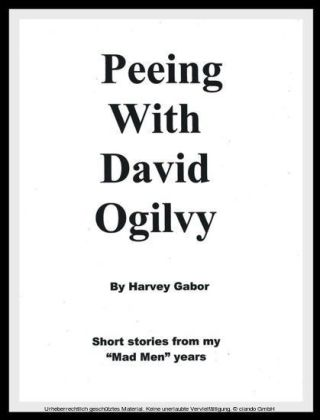 Peeing With David Ogilvy