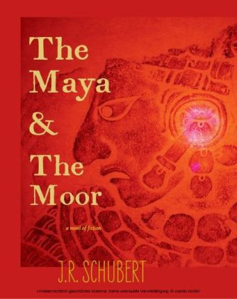 The Maya and the Moor