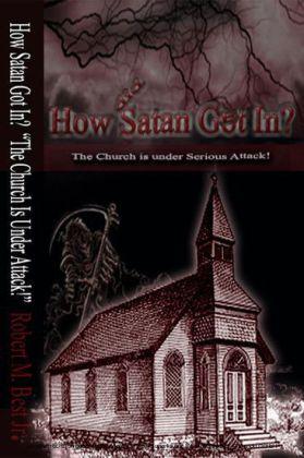 How Satan Got In