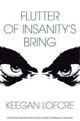 Flutter Of Insanity's Bring