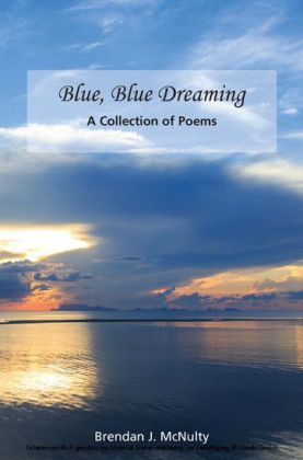 Blue, Blue, Dreaming