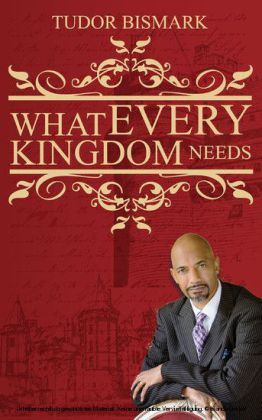 What Every Kingdom Needs