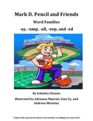 Word Family Stories -ay, -ump, -all, -eep, and -ed: A Mark D. Pencil Book