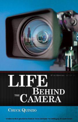 Life Behind the Camera