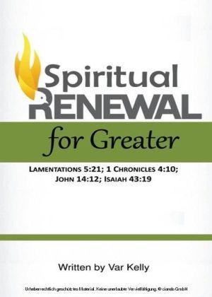 Spiritual Renewal for Greater