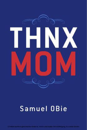 'THNX MOM'