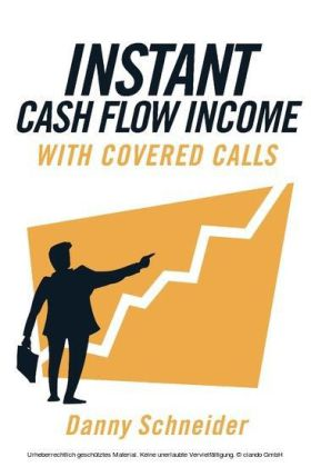 Instant Cash Flow Income With Covered Calls