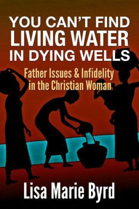 You Can't Find Living Water In Dying Wells
