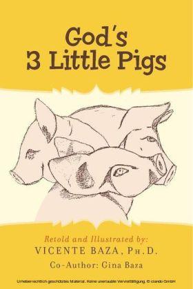 God's 3 Little Pigs