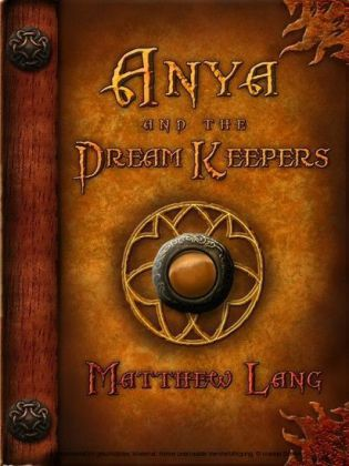 Anya and the Dream Keepers