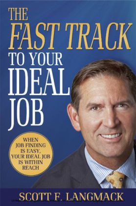 The Fast Track to Your Ideal Job