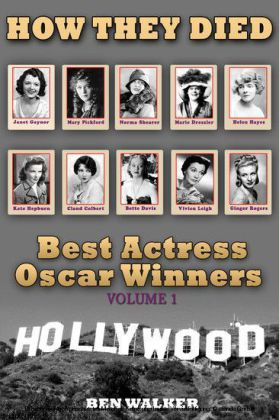 How They Died: Best Actress Oscar Award Winners Vol. 1