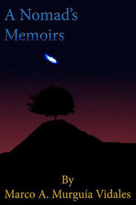 A Nomad's Memoirs