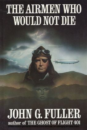 The Airmen Who Would Not Die