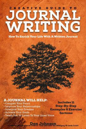 Creative Guide To Journal Writing