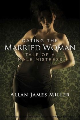 Dating the Married Woman