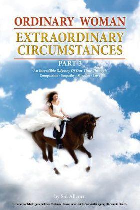 Ordinary Woman Extraordinary Circumstance Part 3