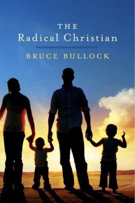 The Radical Christian