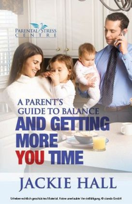 A Parent's Guide to Balance and Getting More You Time