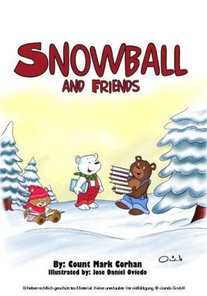 Snowball and Friends