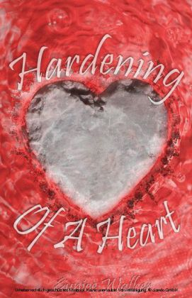 Hardening of a Heart