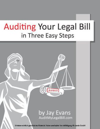 Auditing Your Legal Bill in Three Easy Steps