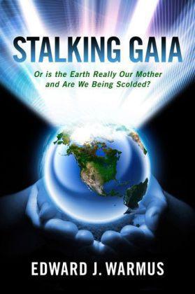 Stalking Gaia