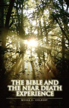 The Bible and the Near-Death Experience