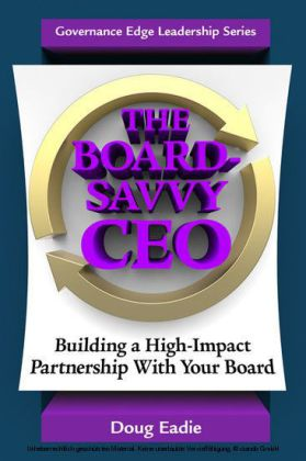 The Board-Savvy CEO