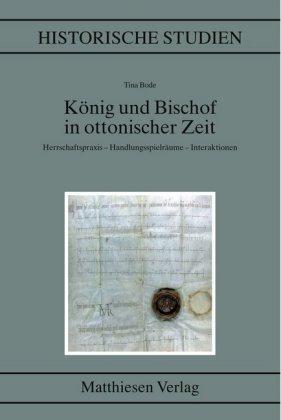 König und Bischof in ottonischer Zeit