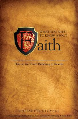 What You Need To Know About Faith