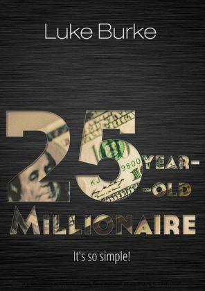 25-Year-Old Millionaire