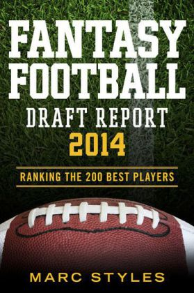 Fantasy Football Draft Report 2014