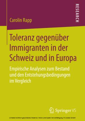 Toleranz gegenüber Immigranten in der Schweiz und in Europa