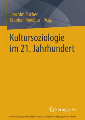 Kultursoziologie im 21. Jahrhundert