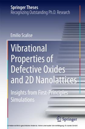 Vibrational Properties of Defective Oxides and 2D Nanolattices
