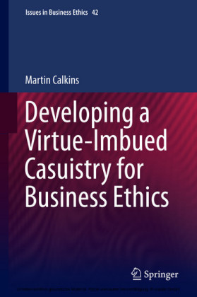 Developing a Virtue-Imbued Casuistry for Business Ethics