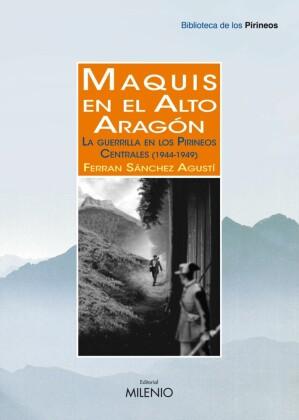 Maquis en el Alto Aragón