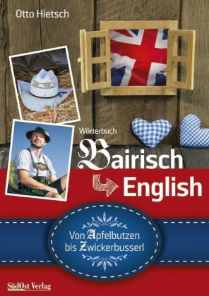 Wörterbuch Bairisch English