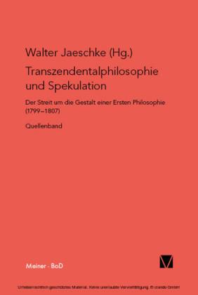 Transzendentalphilosophie und Spekulation. Quellen
