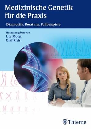 Medizinische Genetik für die Praxis