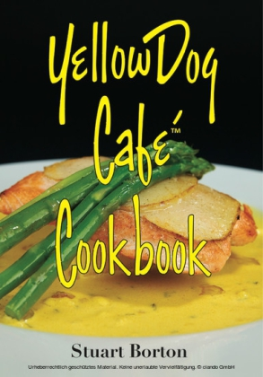 Yellow Dog Cafe Cookbook