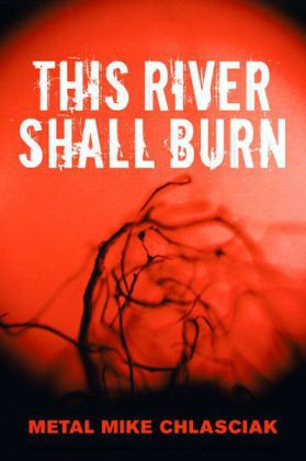 This River Shall Burn
