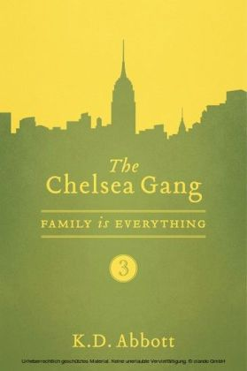 The Chelsea Gang: Family is Everything