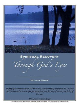 Spiritual Recovery Through God's Eyes