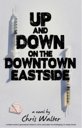 Up and Down on the Downtown Eastside